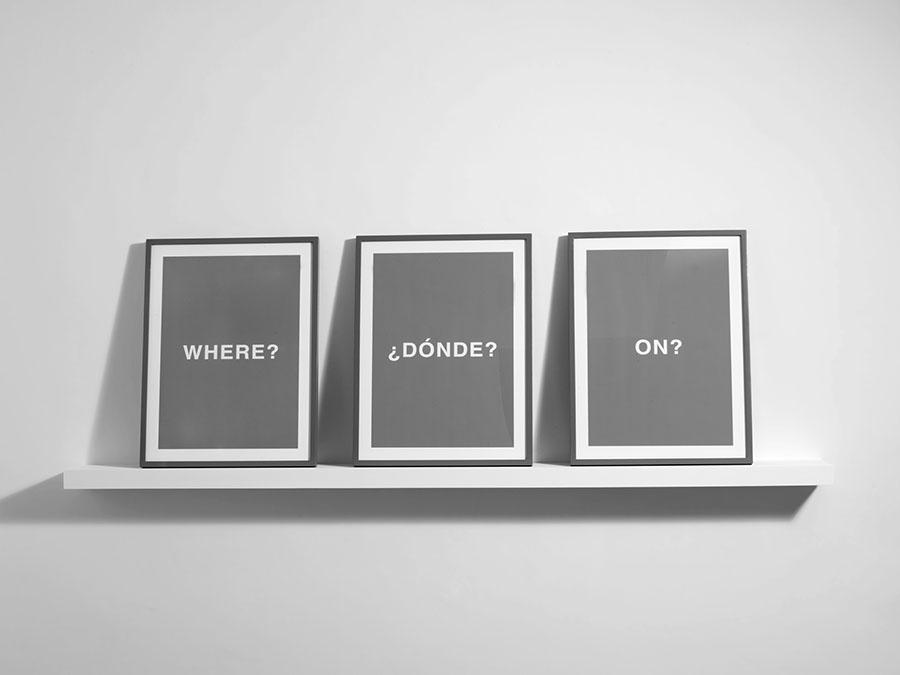 Where? ¿Dónde? On?, 2007