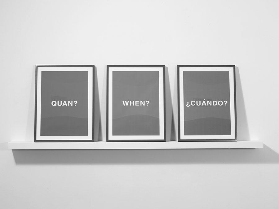 Quan? When? ¿Cuándo?, 2007