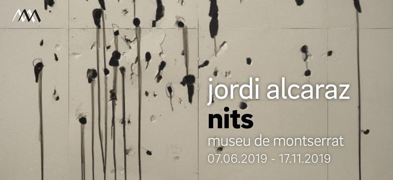 Jordi Alcaraz, Nits, Museo de Montserrat
